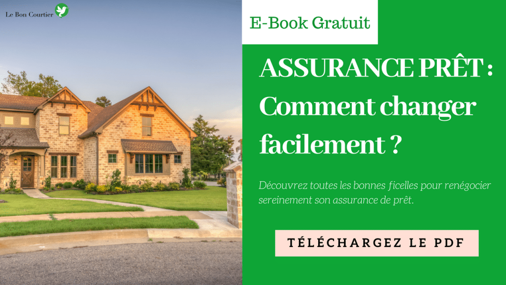 E-Book : changer facilement son assurance prêt ?