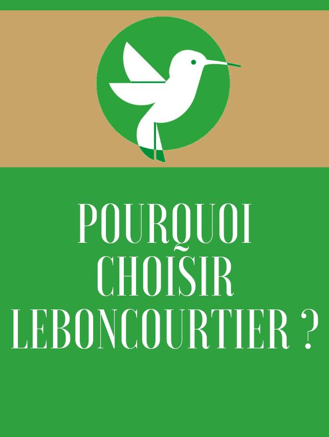 Pourquoi choisir LeBonCourtier